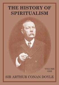 History of Spiritualism Vol I