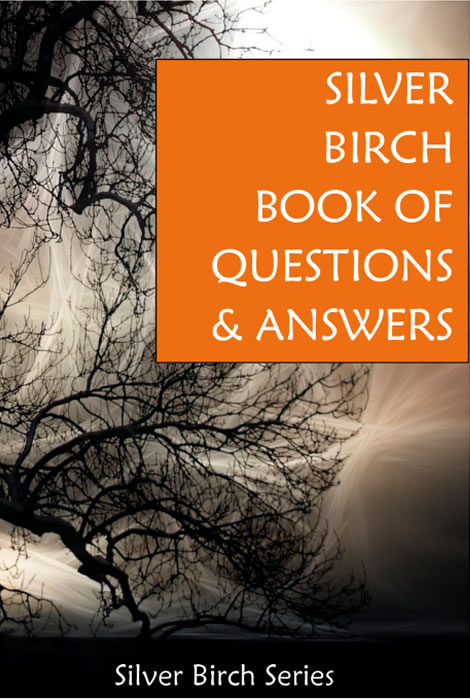 Silver Birch Book of Questions & Answers