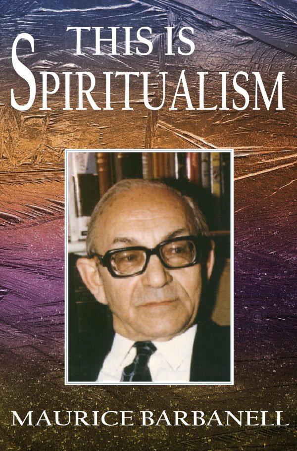 This isSpiritualism by Maurice Barbanell