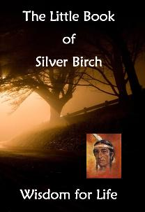 Little Book of Silver Birch - Wisdom for Life